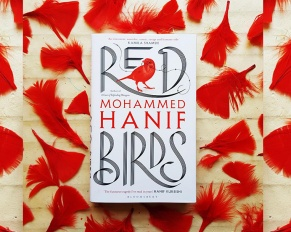 Book Review: Red Birds by Mohammad Hanif